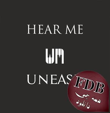 دانلود آلبوم موسیقی Hear Me اثری از Uneasy