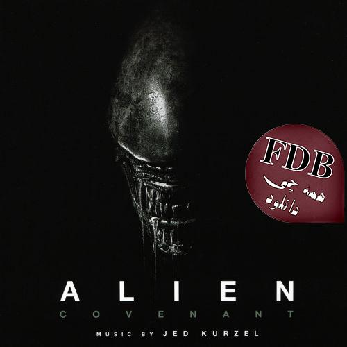 دانلود آلبوم موسیقی فیلم Alien Covenant اثری از Jed Kurzel