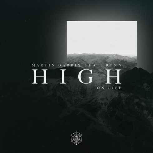 متن آهنگ High On Life از Martin Garrix با همراهی Bonn