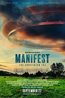 دانلود فیلم Manifest The Chryzinium Era 2017 با زیرنویس فارسی