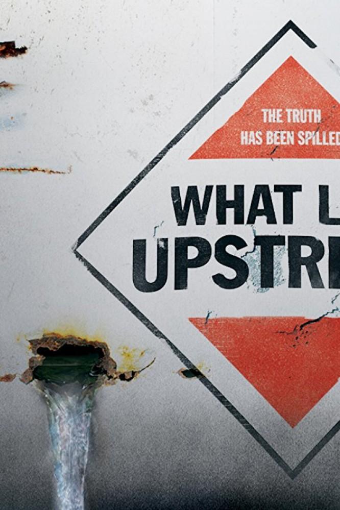 دانلود فیلم What Lies Upstream 2017 با زیرنویس فارسی