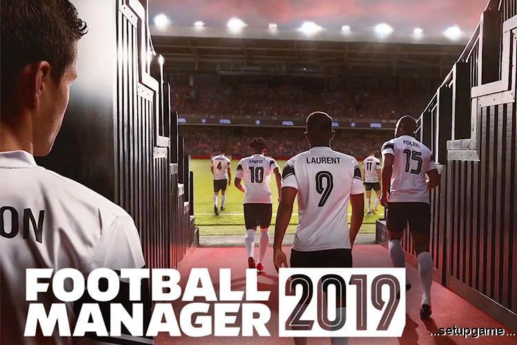 تاریخ انتشار بازی Football Manager 2019 اعلام شد