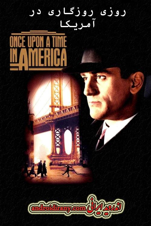 دانلود دوبله فارسی فیلم روزی روزگاری در آمریکا Once Upon a Time in America 1984