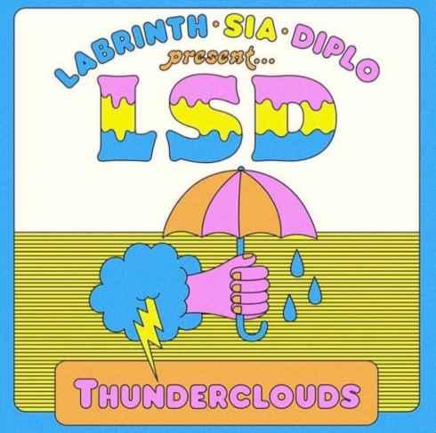 متن و ترجمه آهنگ Thunderclouds از Sia و LSD و Diplo و Labrinth