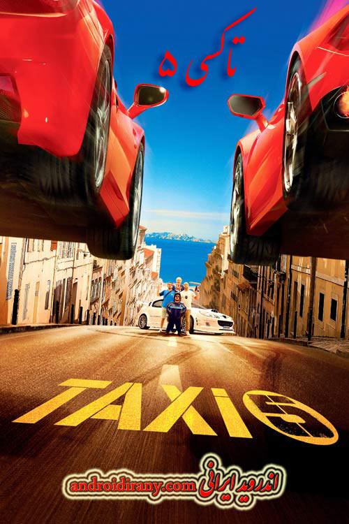 دانلود فیلم خارجی تاکسی 5 Taxi 5 2018
