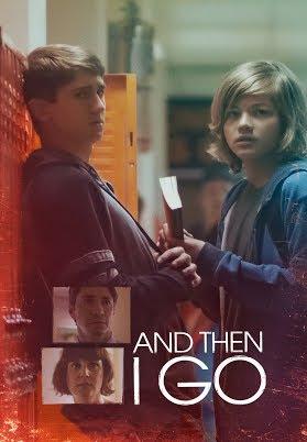 دانلود فیلم And Then I Go 2017 با زیرنویس فارسی