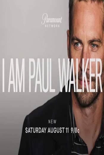 دانلود فیلم I Am Paul Walker 2018 با زیرنویس فارسی