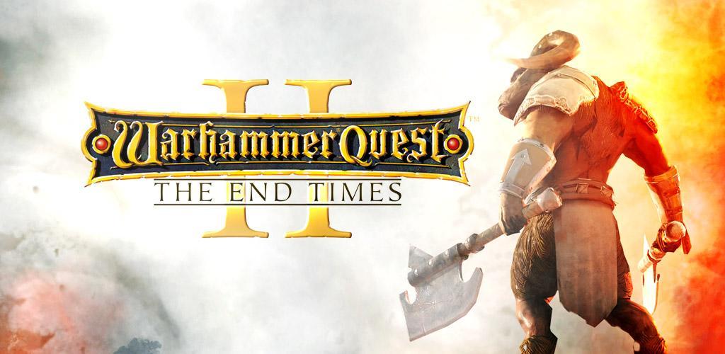 دانلود Warhammer Quest 2 - بازی وارهمر کوئست 2: آخر زمان اندروید و ای او اس + مود + دیتا