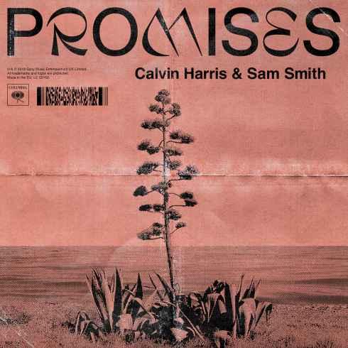 متن آهنگ Promises از Calvin Harris و Sam Smith