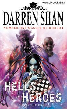دانلود کتاب دلاوران جهنم (جلد 10 مجموعه نبرد با شیاطین) | دارن شان