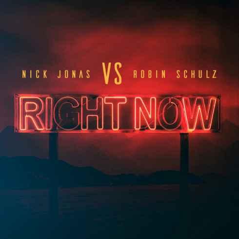 دانلود آهنگ Right Now از Nick Jonas و Robin Schulz با کیفیت 320 و 128