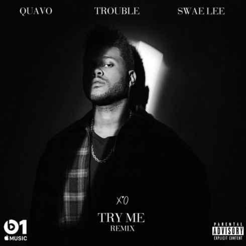 دانلود آهنگ Try Me Remix از The Weeknd با همراهی Quavo و Swae Lee و Trouble | با کیفیت 320 و 128 | با متن