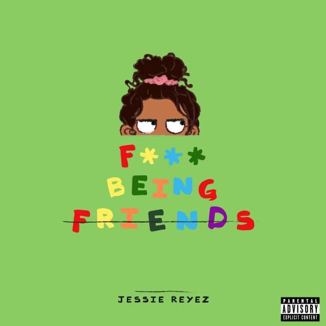 دانلود آهنگ جدید Jessie Reyez به نام F Being Friends