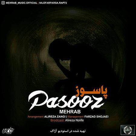دانلود آهنگ جدید مهراب بنام پاسوز