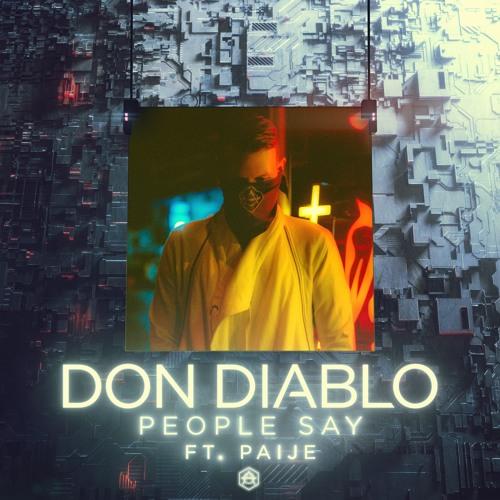 دانلود آهنگ People Say از Don Diablo با همراهی Paije