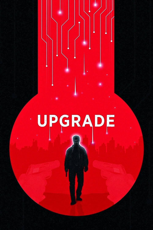 فیلم آپگرید Upgrade 2018