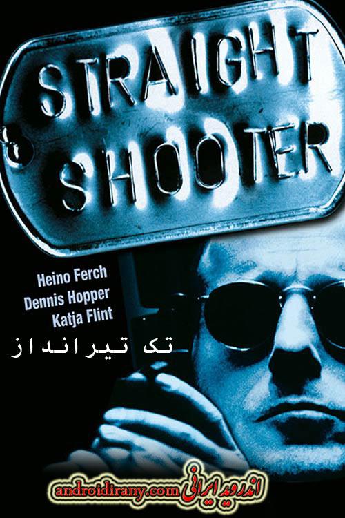 دانلود دوبله فارسی فیلم تک تیرانداز Straight Shooter 1999