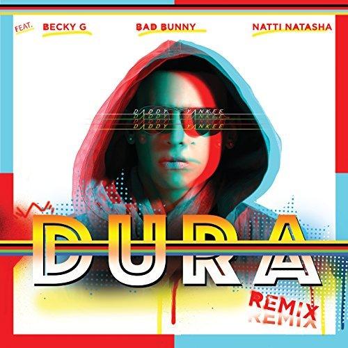 متن آهنگ Dura از Daddy Yankee با همراهی Becky G