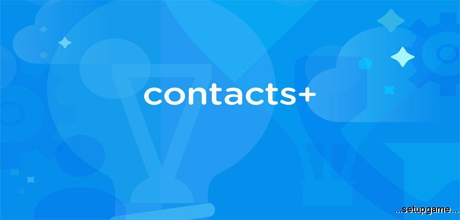 دانلود Contacts + Pro 5.92.1 - اپلیکیشن تماس و شماره گیر اندروید