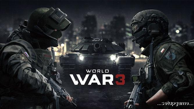 مشخصات سیستم مورد نیاز و پیشنهادی برای اجرای بازی World War 3