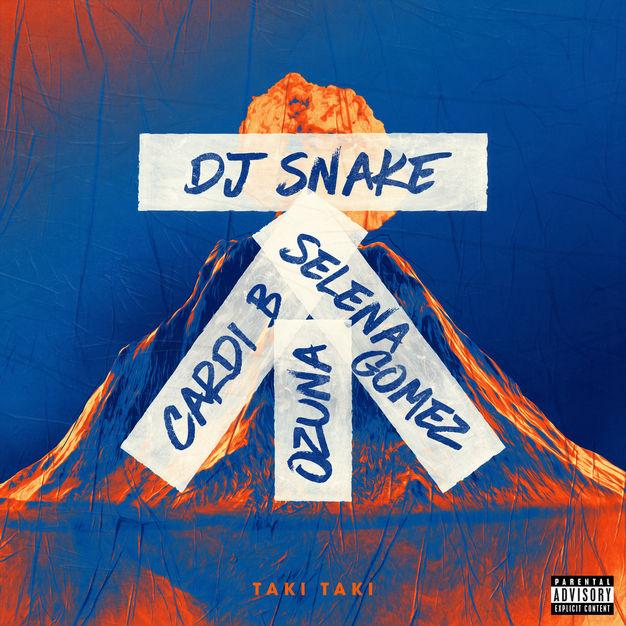 دانلود آهنگ Taki Taki از سلنا گومز و DJ Snake و Cardi B