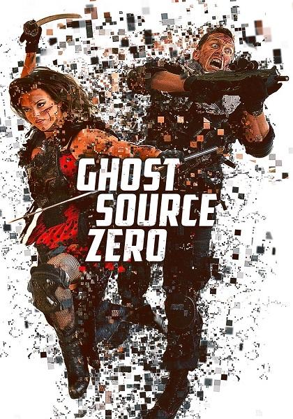 دانلود فیلم Ghost Source Zero 2017