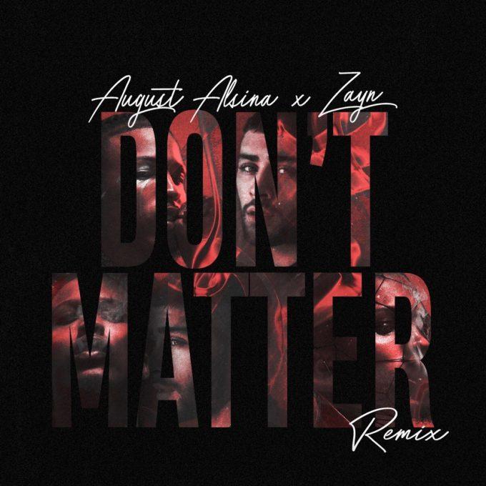 دانلود آهنگ Don't Matter از Zayn Malik و August Alsina