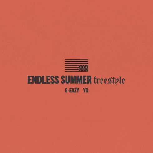 دانلود آهنگ Endless Summer Freestyle از G-Eazy با همراهی YG