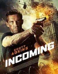 دانلود فیلم Incoming 2018