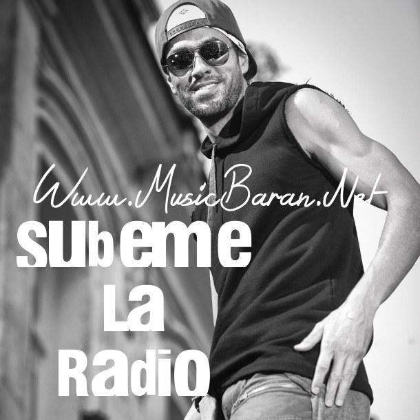 دانلود آهنگ Subeme La Radio انریکه ایگلسیاس | با متن و ترجمه فارسی