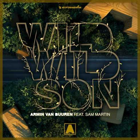 دانلود آهنگ Wild Wild Son از Armin van Buuren و Sam Martin