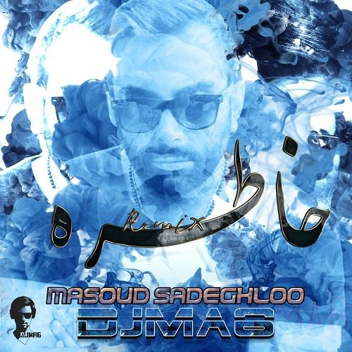 http://rozup.ir/view/2674723/Masoud-Sadeghloo-Khatere-DJMA6-Remix(NostalzhiMusic.ir).jpg