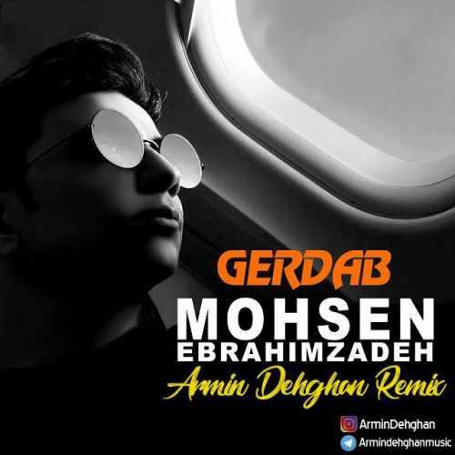 http://rozup.ir/view/2678840/Mohsen-Ebrahimzadeh-Gerdab-Armin-Dehghan-Remix(NostalzhiMusic.ir).jpg