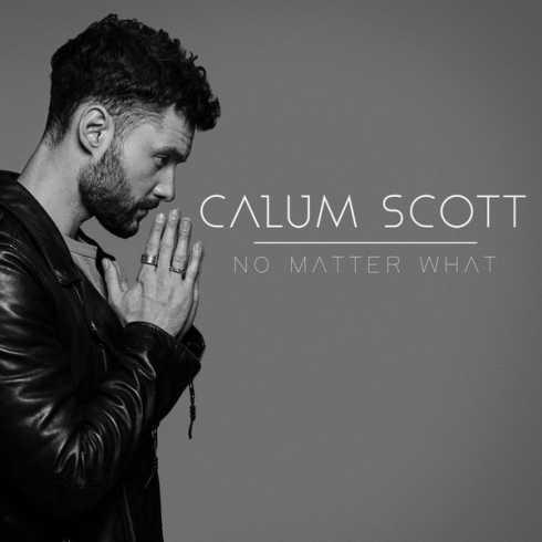 دانلود آهنگ No Matter What از Calum Scott | با کیفیت 320 و 128