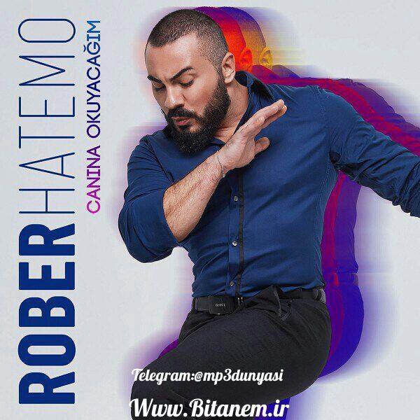 Rober Hatemo-Canına Okuyacağım 2018