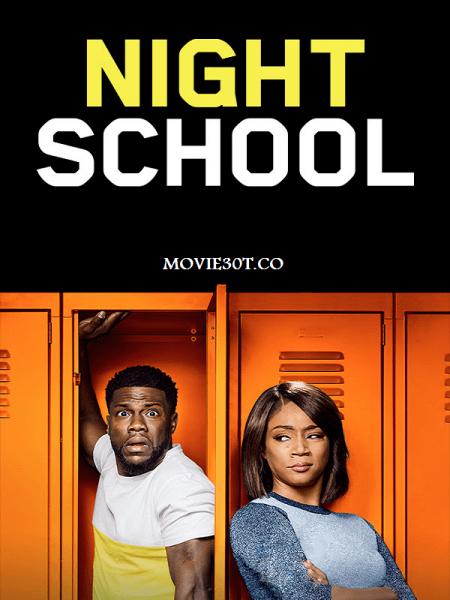دانلود فیلم کمدی مدرسه شبانه Night School 2018
