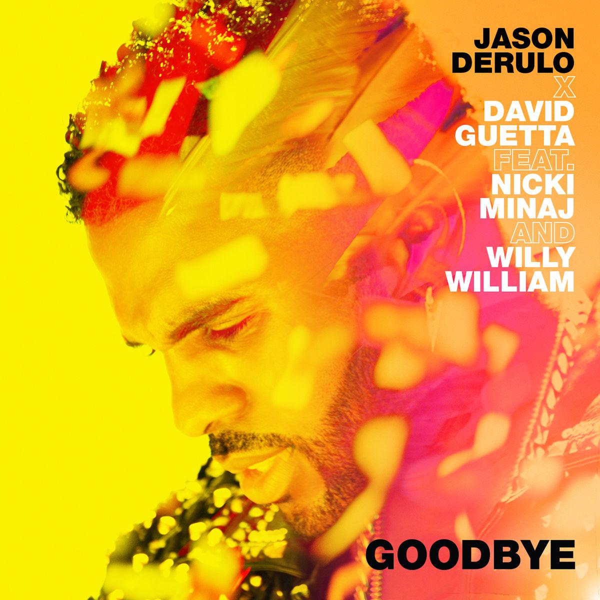 دانلود آهنگ Goodbye از Jason Derulo و David Guetta و Nicki Minaj | با متن