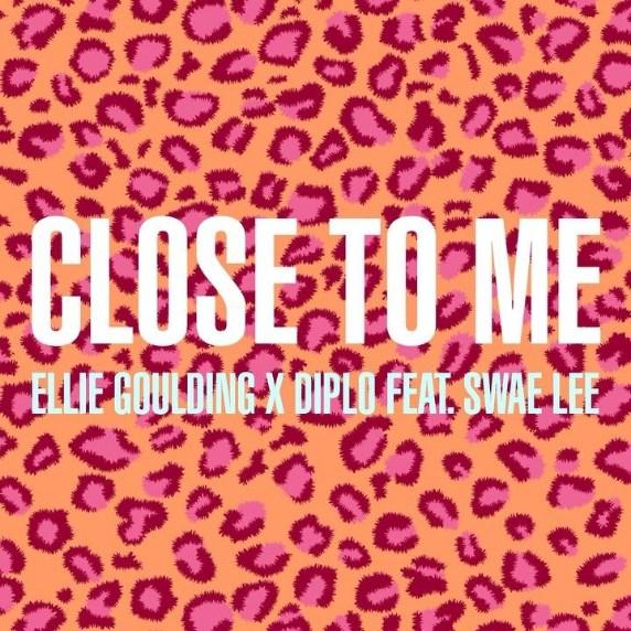 دانلود آهنگ Close to Me از Ellie Goulding و Diplo و Swae Lee | با متن