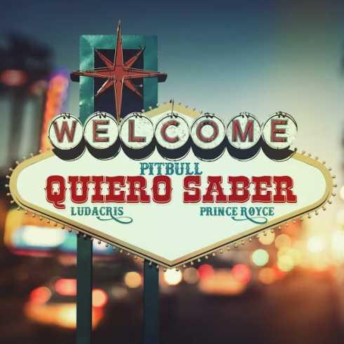 دانلود آهنگ Quiero Saber از Pitbull و Prince Royce و Ludacris