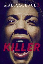 دانلود فیلم Malevolence 3 Killer 2018