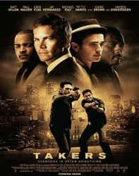 فیلم دستبرد Takers 2010