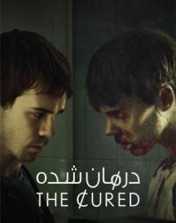 فیلم درمان شده The Cured 2017