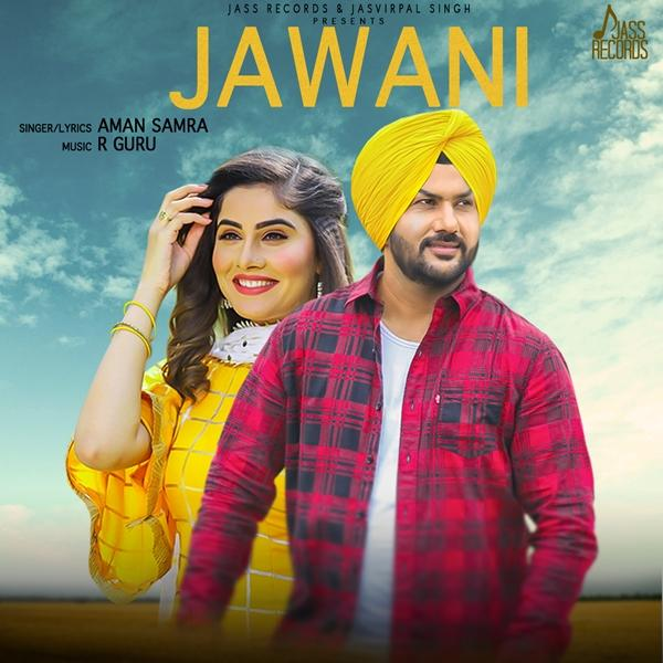 دانلود آهنگ هندی جوانی Jawani از Aman Samra