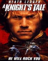 فیلم حکایت یک سلحشور A Knights Tale 2001
