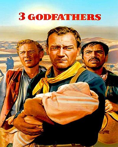 دانلود رایگان فیلم سه پدرخوانده 3 Godfathers 1948 دوبله فارسی