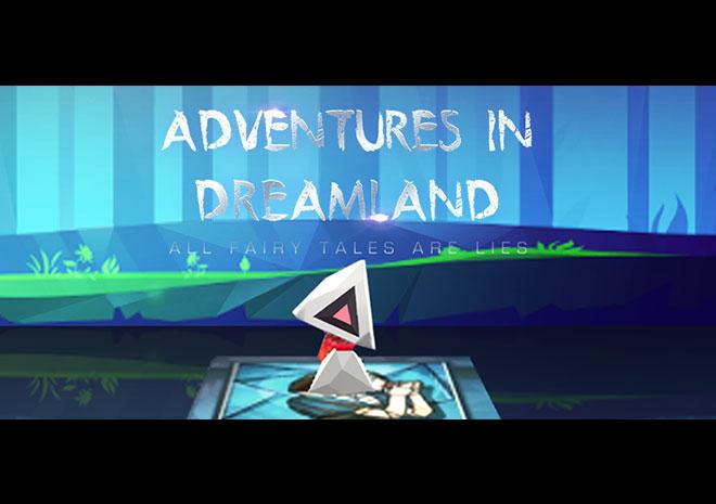 معرفی بازی: Adventures in Dreamland