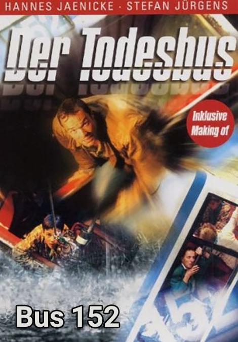 دانلود رایگان فیلم قدیمی اتوبوس خط 152 Der Todesbus 1998 DVDRip