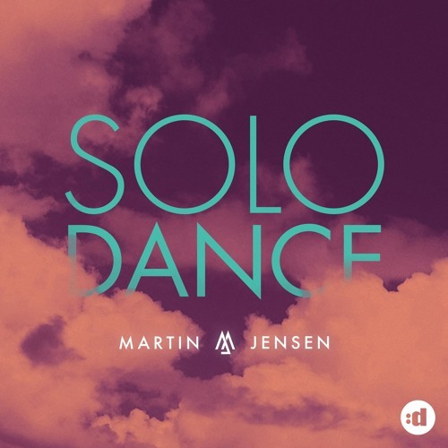 دانلود آهنگ سولو دنس Solo Dance از Martin Jensen