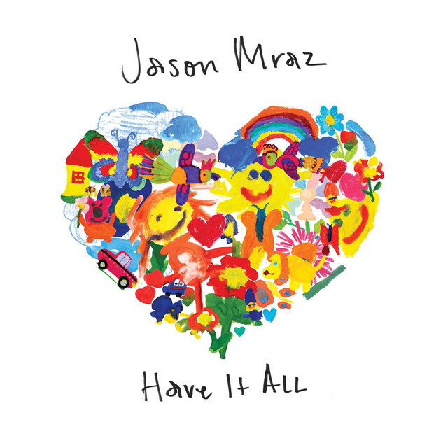 دانلود آهنگ Have It All از Jason Mraz