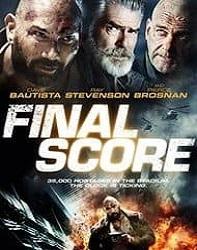 فیلم امتیاز نهایی Final Score 2018